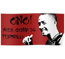 ono your gunna get punished Poster