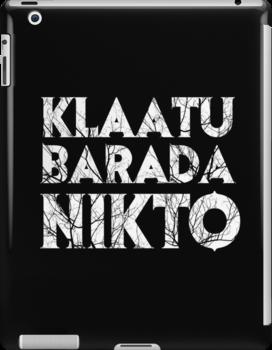Klaatu Barada Nikto by JennHolton