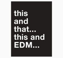 This and that... This and EDM... by DropBass