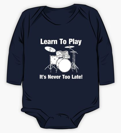 Learn To Play Drums One Piece - Long Sleeve