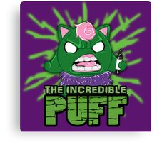 The Incredible Puff Canvas Print
