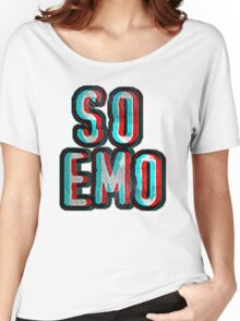 So Emo Women's Relaxed Fit T-Shirt