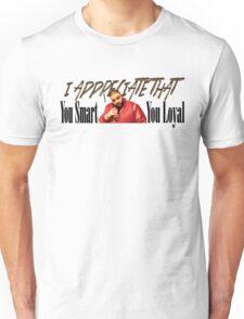 Dj Khaled - You Smart, You Loyal - I appreciate that Unisex T-Shirt