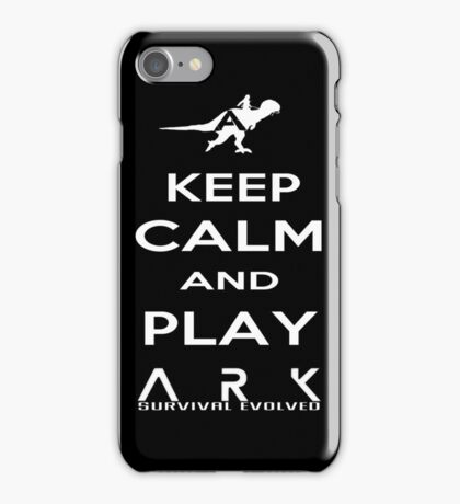 KEEP CALM AND PLAY ARK white 2 iPhone Case/Skin