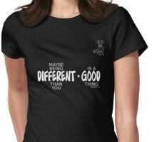 Different = Good Womens Fitted T-Shirt