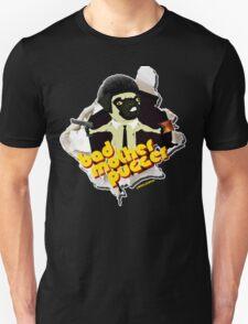 BAD MOTHER PUGGER Unisex T-Shirt