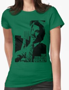 "Ron Burgundy ""That escalated quickly"" in Anchorman T-Shirt Womens Fitted T-Shirt"