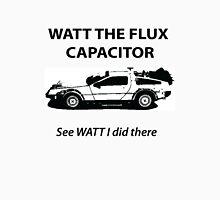 Watt the Flux Unisex T-Shirt