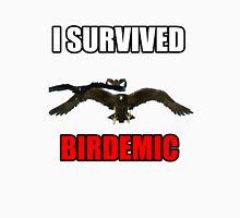 I SURVIVED BIRDEMIC Unisex T-Shirt