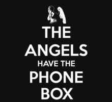 The Angels Have The Phone Box - Keep Calm poster style Kids Clothes