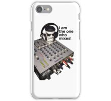 I am the one who mixes iPhone Case/Skin