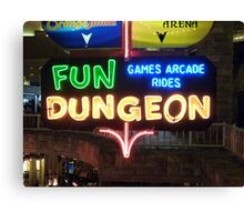 Vegas Fun Dungeon Canvas Print