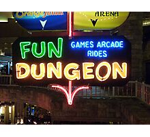 Vegas Fun Dungeon Photographic Print