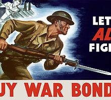 Let's all fight! Buy War Bonds -- WWII by warishellstore