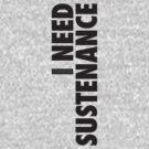 I Need Sustenance (Black) by Levantar