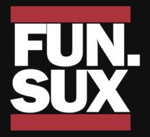 FUN. SUX by Jeff Clark