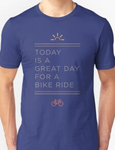 Great Day for a Bike Ride Unisex T-Shirt