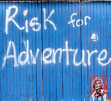 Risk For Adventure by kgarlowpiper