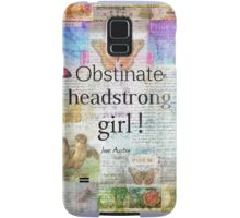 Obstinate, headstrong girl! Jane Austen quote Samsung Galaxy Case/Skin