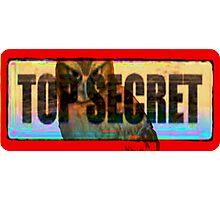 top secret Photographic Print