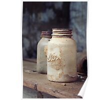 Old Dusty Mason Jars Poster