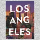 Los Angeles - Text Overlay by Sthomas88
