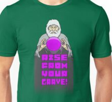 RISE FROM YOUR GRAVE! Unisex T-Shirt