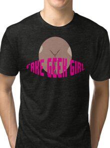 Fake Geek Girl Tri-blend T-Shirt