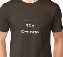 Product of 90s Grunge Unisex T-Shirt
