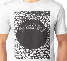 the asphalt world Unisex T-Shirt