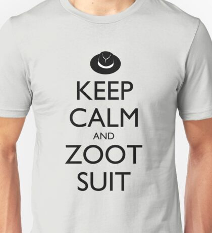 Keep Calm and Zoot Suit T-Shirt
