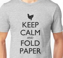 Keep Calm & Fold Paper (Chicken) Unisex T-Shirt