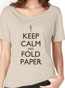 Keep Calm and Fold Paper (Stick Man) Women's Relaxed Fit T-Shirt