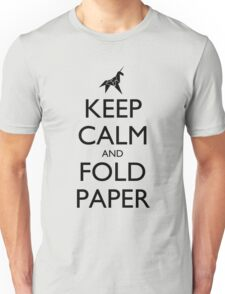 Keep Calm and Fold Paper (Unicorn) Unisex T-Shirt
