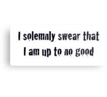 I solemnly swear that I am up to no good - Harry Potter Metal Print