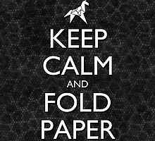 Keep Calm and Fold Paper - Unicorn / Snakeskin by olmosperfect