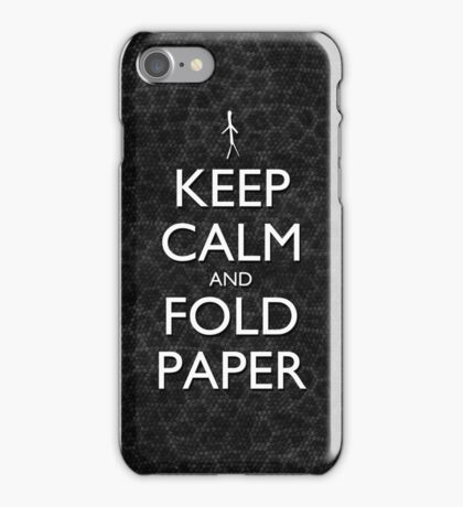 Keep Calm and Fold Paper - Stick Man / Snakeskin iPhone Case/Skin