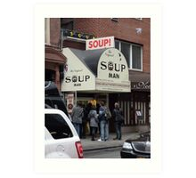 Seinfeld Soup Man NYC Art Print