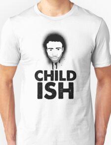 Childish Unisex T-Shirt