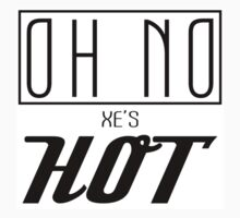 OH NO! Xe's Hot { Sticker } by middletone