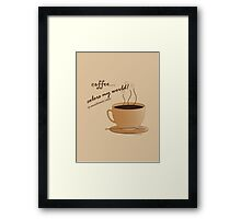 Coffee Colors My World – Monochromatic Strategy Framed Print