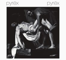 Pyrex Vision Entombment Of Christ [For White Only] by HoodRich