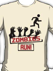 Zombies Run! T-Shirt