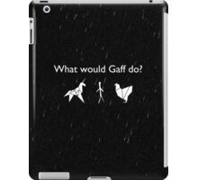 What Would Gaff Do? (Rain) iPad Case/Skin
