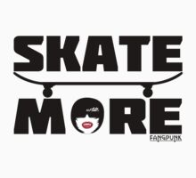Skate More T Shirt by Fangpunk by Fangpunk