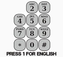 Press 1 For English - Funny Telephone Spoof by sturgils