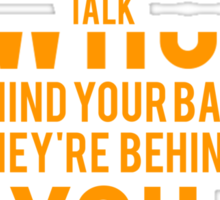 Behind your back. Sticker