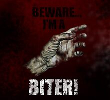 BEWARE...I'M A BITER! by GZilloCreations