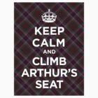 Keep calm, climb Arthur's Seat Scottish tartan by GreenSpeed