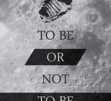 To Be or Not To BE Shakespeare Quotes by thejoyker1986